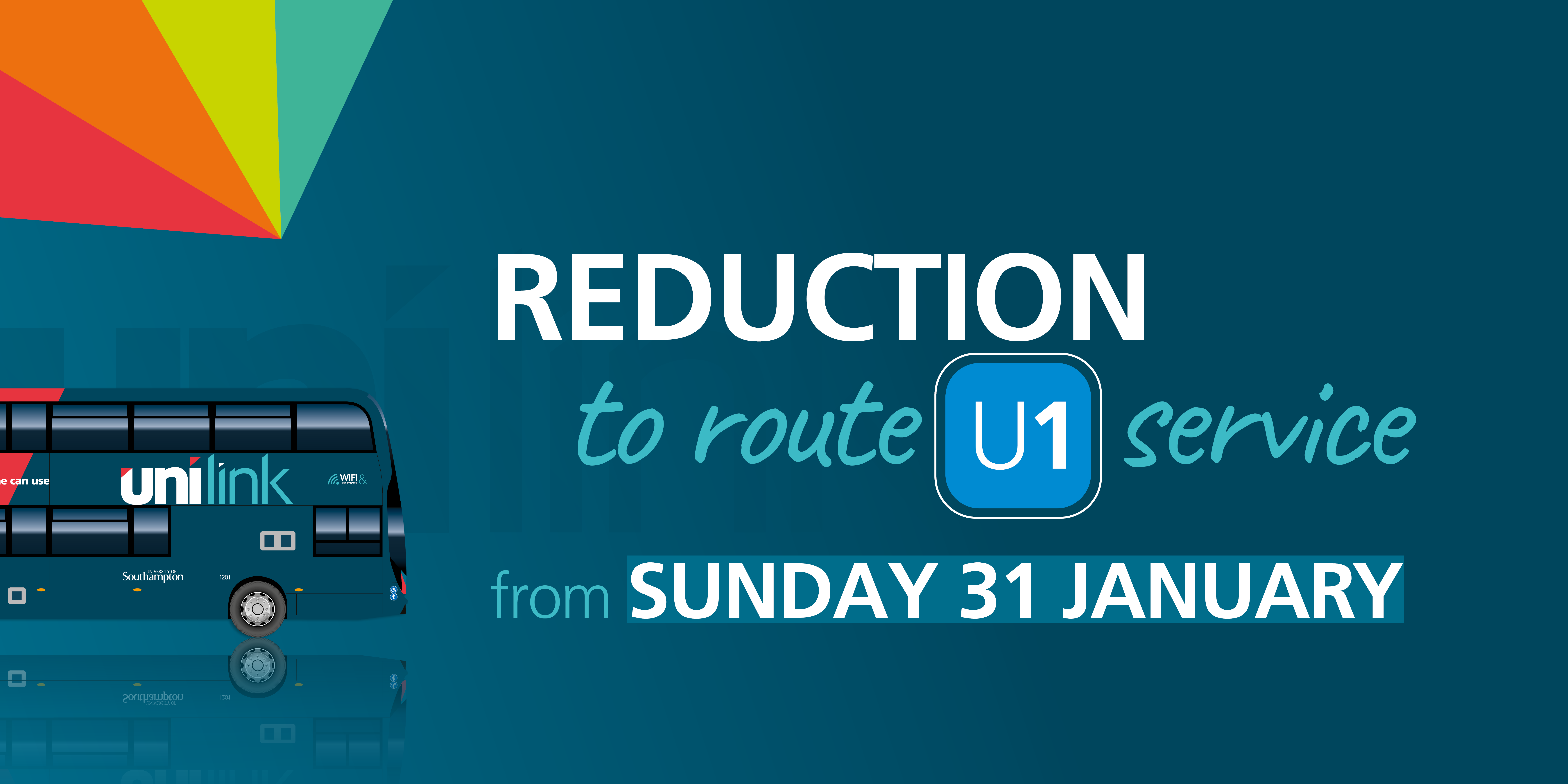 Photo of a Unilink bus with text reading 'reduction to route U1 service from Sunday 31 January'